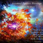 Mabon Celebration: Autumnal Equinox, Sept, 23