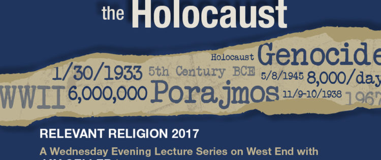 Meanings and Implications of the Holocaust, 4-Part Lectures starts Oct. 18
